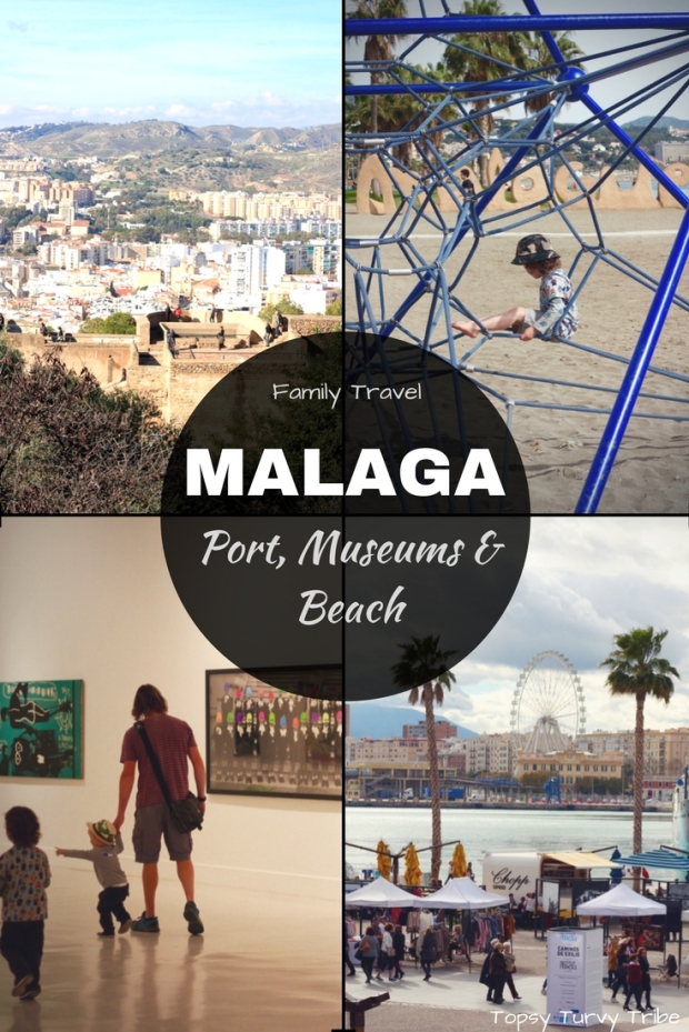 Malaga, Port, Museums & Beach with Children. Spain, Family travel with Topsy Turvy Tribe